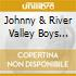 Johnny & River Valley Boys Bond - Heart & Soul Of The West