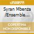 Syran Mbenza /Ensemble Rumba Kongo - Immortal Franco - Africa's Unrivalled Guitar Legend