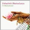 Debashish Bhattacharya - O Shakuntala!