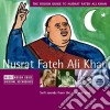 Rough Guide To Nusrat Fateh Ali Khan