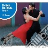 Think global - tango