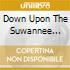 DOWN UPON THE SUWANNEE RIVER/2CD