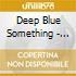 Deep Blue Something - Byzantium
