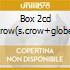 BOX 2CD S.CROW(S.CROW+GLOBE SESSIONS