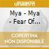 Mya - Mya - Fear Of Flying