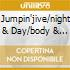 JUMPIN'JIVE/NIGHT & DAY/BODY & SOUL