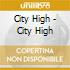 City High - City High