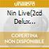NIN LIVE(2CD DELUX EDITION)