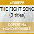 THE FIGHT SONG (3 titles)