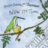 Paula And Tarnation Frazer - Now It's Time