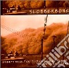 Slobberbone - Everything You Thought Was