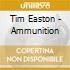 Tim Easton - Ammunition