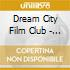 Dream City Film Club - In The Cold Light Of Morning