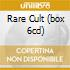 RARE CULT (BOX 6CD)