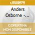 Anders Osborne - Coming Down