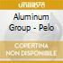 Aluminum Group - Pelo