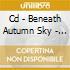 CD - BENEATH AUTUMN SKY - ENKI-DU S MONO