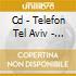 CD - TELEFON TEL AVIV - IMMEDIATE ACTION #8