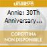 Annie: 30Th Anniversary Cast Recordings / O.B.C. - Annie: 30Th Anniversary Cast Recordings / O.B.C.