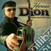 Dion - Heroes - Giants Of Early Guitar Rock