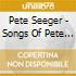 Pete Seeger - Songs Of Pete Seeger Vol.3