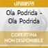 CD - OLA PODRIDA - S/T