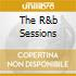 THE R&B SESSIONS