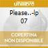 Please..-lp 07