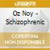 Oz Noy - Schizophrenic
