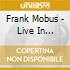 Frank Mobus - Live In Montreux