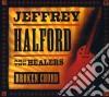 Jeffrey & The Healers Halford - Broken Chord