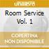 Room Service Vol. 1