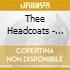 Thee Headcoats - Messerschmitt Pilot