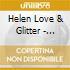 Helen Love & Glitter - Helen Love & Glitter