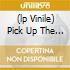 (LP VINILE) PICK UP THE PIECES