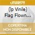 (LP VINILE) FLAG FLOWN HIGH
