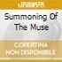 SUMMONING OF THE MUSE