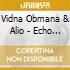 Vidna Obmana & Alio - Echo Passage