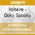 Voltaire - Ooky Spooky