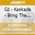 CD - KASKADE - BRING THE NIGHT