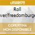 ROLL OVER/FREEDOMBURGER