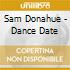 Sam Donahue - Dance Date