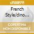 FRENCH STYLE/DINO LATINO