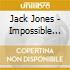 Jack Jones - Impossible Dream
