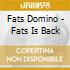 Fats Domino - Fats Is Back