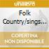 FOLK COUNTRY/SINGS OL'HAR