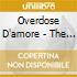 OVERDOSE D'AMORE - THE BALLADS