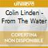 Colin Linden - From The Water