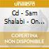 CD - SAM SHALABI - ON HASHISH