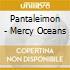 Pantaleimon - Mercy Oceans